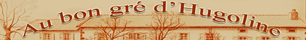 Au bon gré d'Hugoline - Chambres d'hôtes le puy en velay